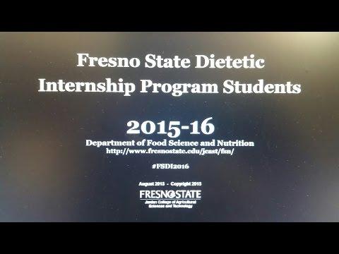 Fresno State Nutrition Student Dietetic 2015-16 Internship Q&A