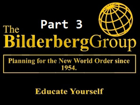 Bilderberg Group Exposed On British TV - Part 3 of 4 (HD)