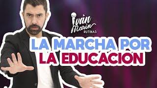 LA MARCHA POR LA EDUCACIÓN