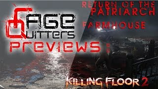 RageQuitters Preview: Killing Floor 2 - Return of The Patriarch Pt 2