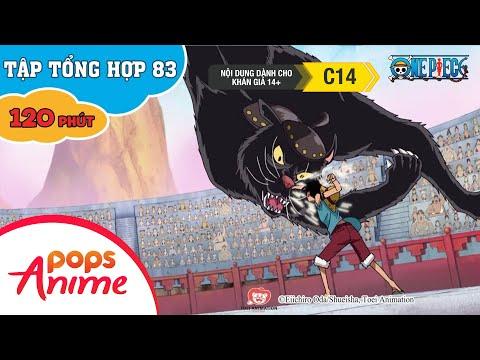 Đảo Hải Tặc Tập Tổng Hợp 83 - Luffy Và Băng Hải Tặc Mũ Rơm - Phim Hoạt Hình One Piece