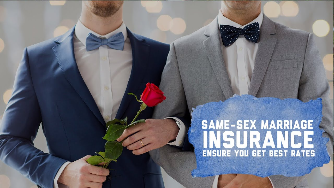 Same Sex Marriage Insurance
