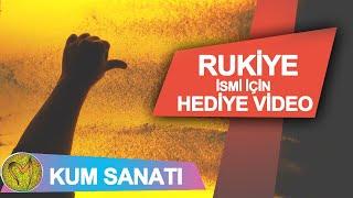 iyi ki doğdun Rukiye - Kişiye özel doğum günü hediyesi kum sanatı videosu