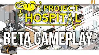 Project Hospital Beta Gameplay | Celebrity Clinic part 1