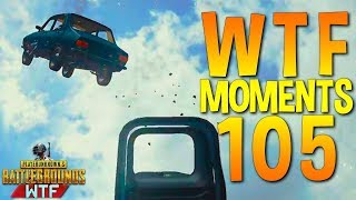 PUBG WTF Funny Moments Highlights Ep 105 (playerunknown's battlegrounds Plays)