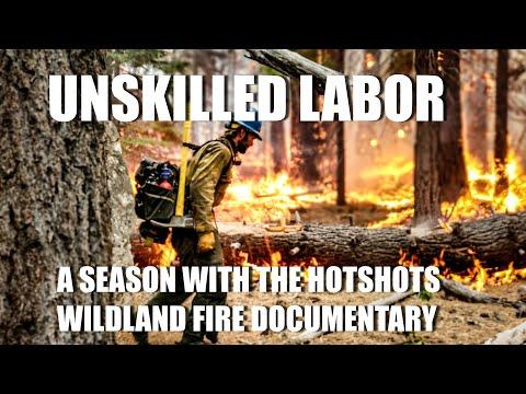 """Unskilled Labor"" A Season with the Hotshots | Wildland Fire Documentary Hotshot Firefight"