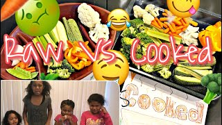 RAW VS COOKED VEGETABLES CHALLENGE
