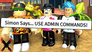 YOUTUBER SIMON SAYS MIT ADMIN COMMANDS! (Roblox)