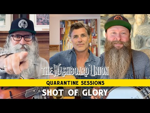 Shot Of Glory (Quarantine Sessions Episode 10)
