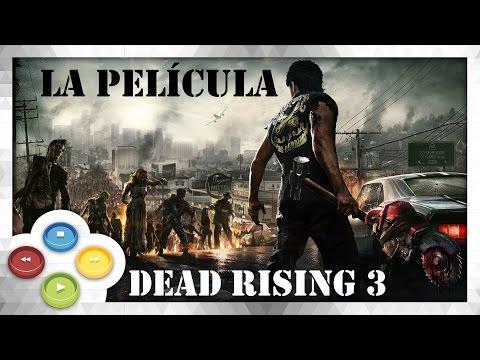 Dead Rising 3 Pelicula Completa Español