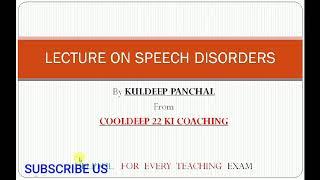 speech disorders lecture pedagogy DSSSB