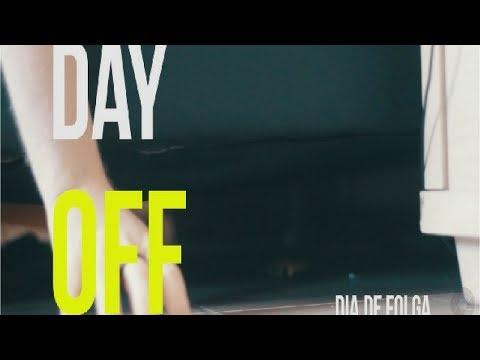 DAY OFF - DIA DE FOLGA - oque voce faz no se dia de folga?