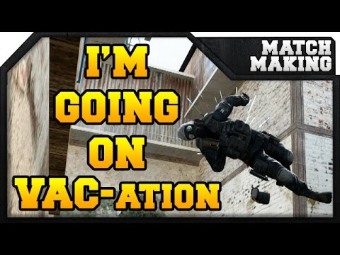 CS:GO - I'm going on VAC-ation thumbnail