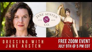 "Jane Austen & Co.: ""Dressing With Jane Austen,"" featuring dress historian Hilary Davidson"
