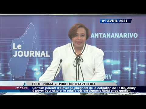 JOURNAL DU 01 AVRIL 2021 BY TV PLUS MADAGASCAR