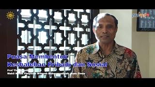 Puasa Membentuk  Keshalehan Pribadi dan Sosial  - Prof Dr Thohir Luth MA | Cahaya Hikmah