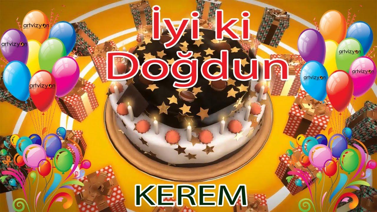 İyi ki Doğdun - KEREM - Tüm İsimler'e Doğum Günü Şarkısı