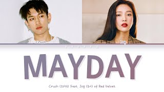 Download lagu Crush - Mayday Feat. Joy of Red Velvet (크러쉬, 조이 (레드벨벳) - 자나깨나) (Color Coded Lyrics Han/Rom/Eng/가사)