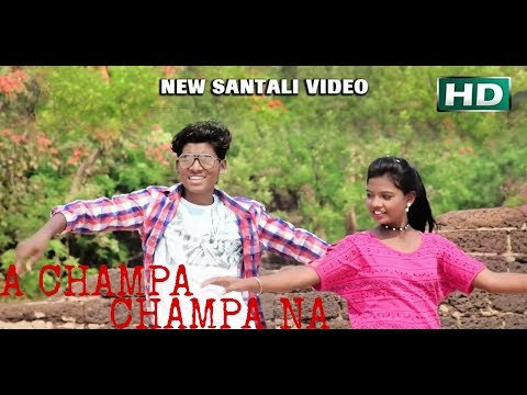 New Santali Video 2018 A CHAMPA CHAMPA NA ADIGEM CHOROK AAA  //Super Hit Santali Song 2018