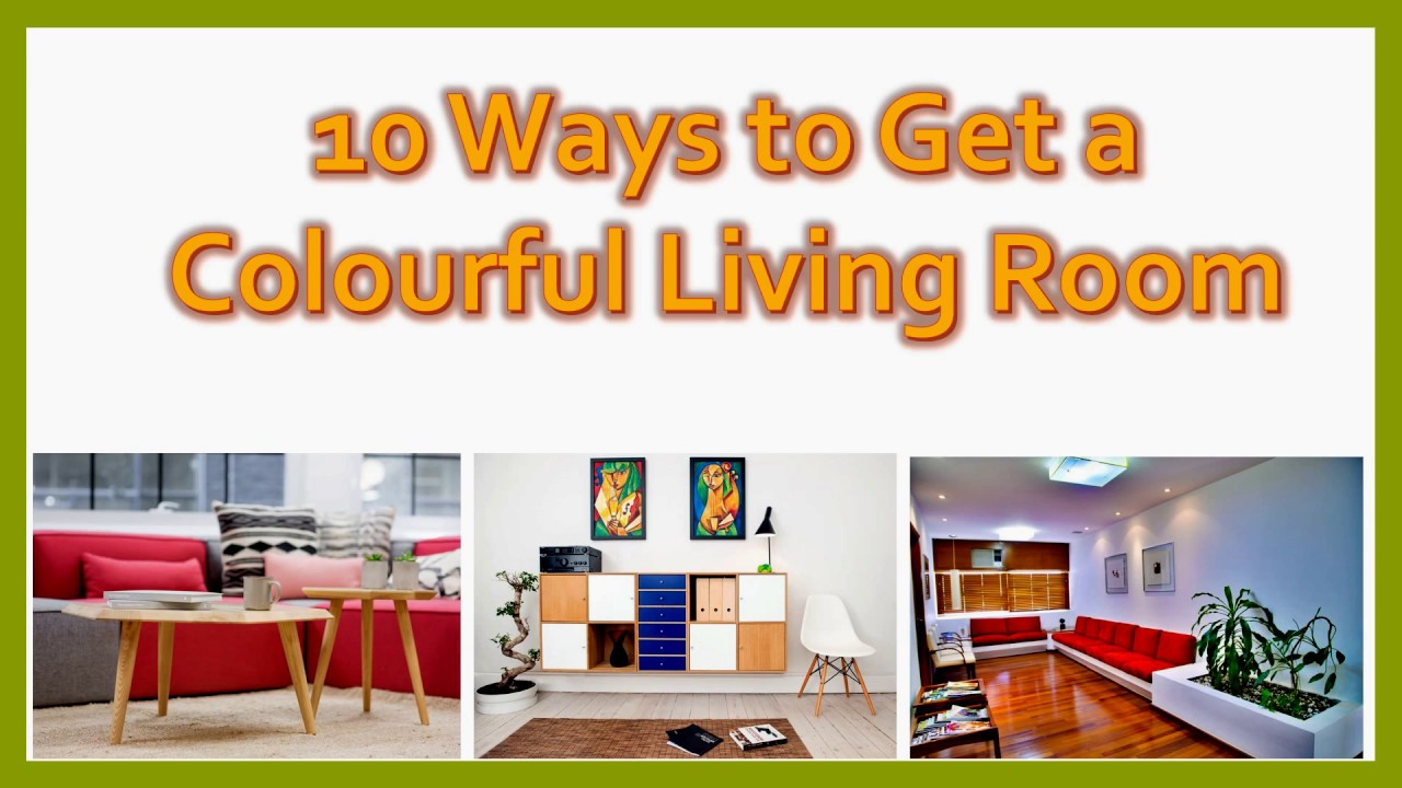 Adorable 10 Ways To get a Colourful Living Room- Plan n Design - YouTube