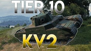 PLAYING THE TIER 10 KV2 - WORLD OF TANKS