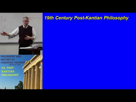 63. Post Kantian Philosophy