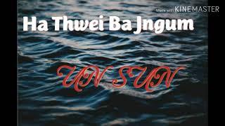 UN SUN -Ha Thwei Ba Jngum UN SUN MUSIC GROUP