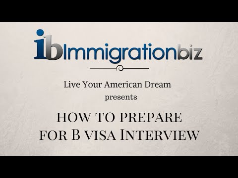 Prepare for B1/B2 Visa Interview
