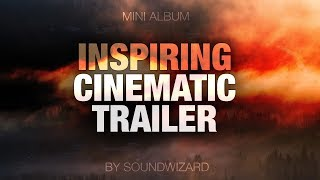 Inspirational Cinematic Movie Trailer Music / Inspiring Background Epic Instrumental