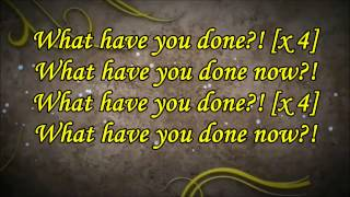 What Have You Done - Within Temptation (feat. Keith Caputo) - Lyrics (HD)