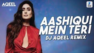 Aashiqui Mein Teri (Remix)   DJ Aqeel   36 China Town   Himesh Reshammiya   Sunidhi Chauhan