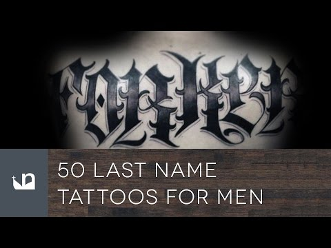 50 Last Name Tattoos For Men