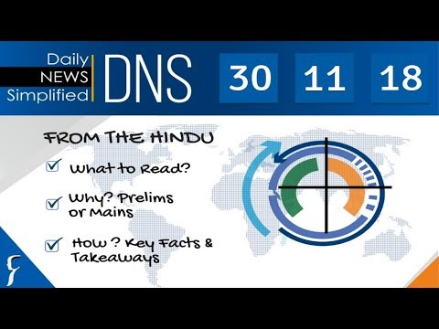 daily-news-simplified-30-11-18-(the-hindu-newspaper---current-affairs---analysis-for-upsc/ias-exam)