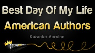 American Authors - Best Day Of My Life (Karaoke Version)