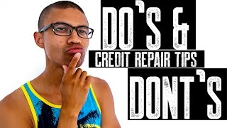 Credit Repair Tips || Do's And Dont's || Don't Apply For New Credit || Don't Buy A Car | Self Lender