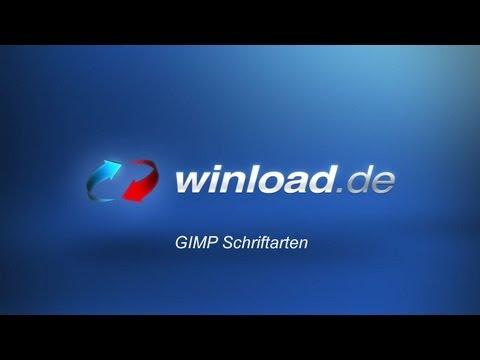 GIMP - Neue Schriftarten für das Bildbearbeitungsprogramm   Winload.de