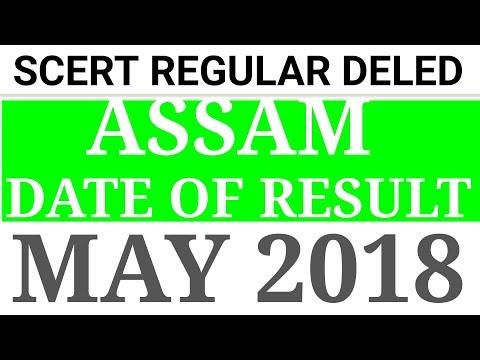 SCERT REGULAR DELED  ASSAM  RESULT DATE   MAY 2018  