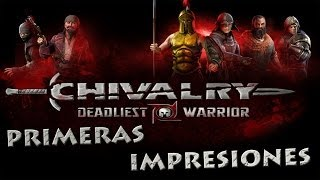 CHIVALRY DEADLIEST WARRIOR - PRIMERAS IMPRESIONES + FULL GAMEPLAY (Review HD comentado español)
