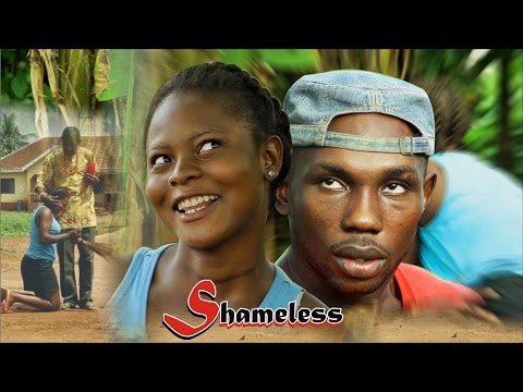 Download SHAMELESS - NEW NOLLYWOOD MOVIE 2016