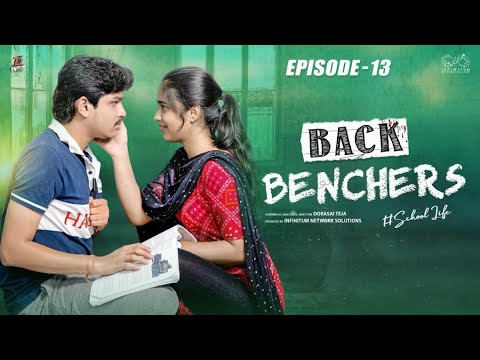 Download Backbenchers - School love    Ep-13    Dorasai Teja    Varsha Dsouza    Tejindia    Infinitum Media