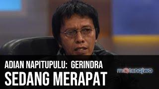Gerbong Jokowi-Prabowo - Adian Napitupulu: Gerindra Sedang Merapat (Part 4) | Mata Najwa