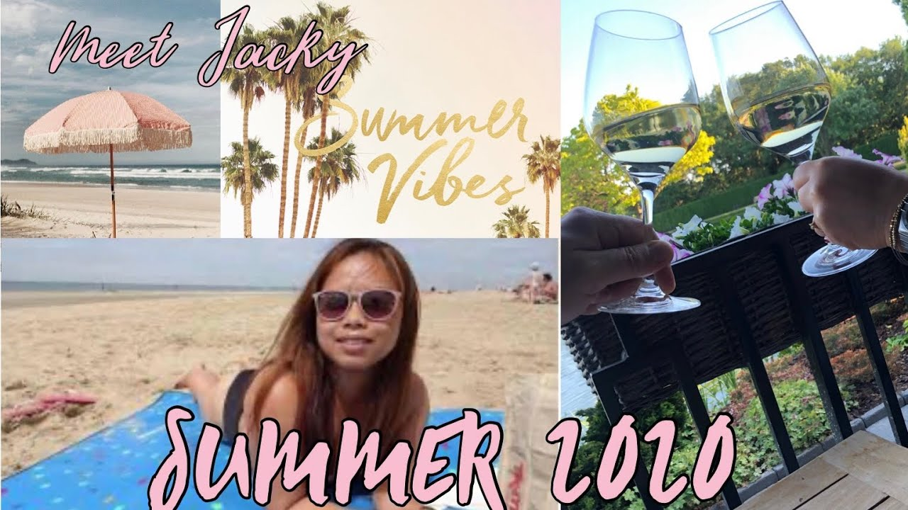 Summer  Vibes 2020|Meet Jacky