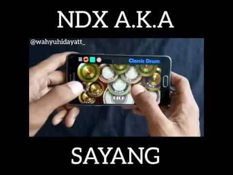 Real Drum : NDX A.K.A - Sayang cover by Wahyu Hidayat