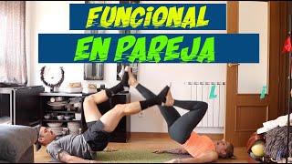 Entrenamiento funcional en pareja - Entrena en casa #YoMeQuedoEnCasa