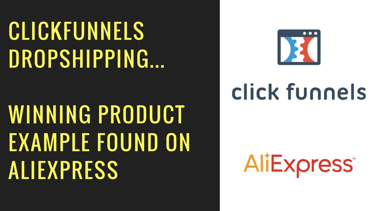 ClickFunnels Dropshipping - Winning Product Example from AliExpress + My Ecommerce Funnel Template