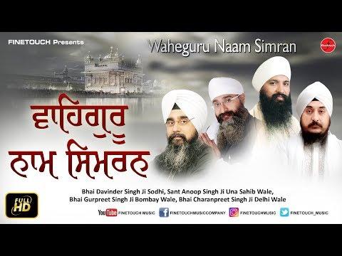 Waheguru Naam Simran :  Various Artists | New Shabad Gurbani 2019 | Finetouch Mp3