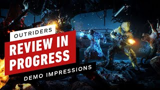 Outriders Review in Progress: Demo Impressions (Video Game Video Review)