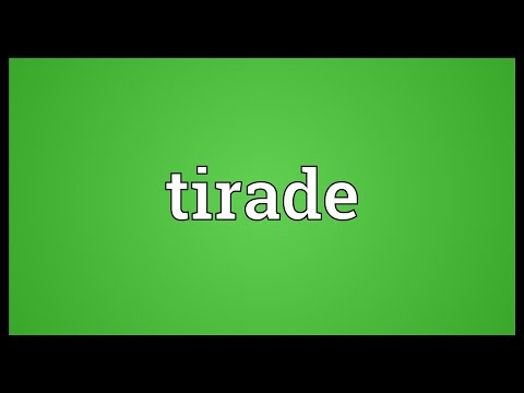 Tirade Meaning