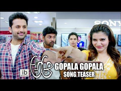 A Aa Gopala Gopala Song Teaser   Nithin   Samantha