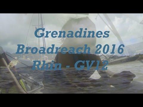 Broadreach Grenadines 2016 ||  Rhin GV12
